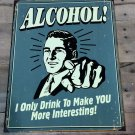 "SWD1329 - 16"" X 12.5"" Alcohol Tin Sign"