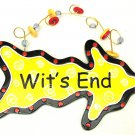 Wit's End Wall Plaque - SWIWG     049-26065