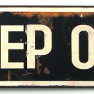 Keep Out Metal Plaque - SWIWG 049-22361