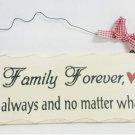 """10"""" x 4"""" Wooden Sign Decor - Family Forever - SWEDWP324"""