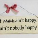 "10"" x 4"" Wooden Sign Decor - Mama Ain't Happy - SWEDWP326"