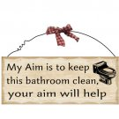 "10""x4"" Wooden Sign Decor - Bathroom Aim - SWEDWP310"