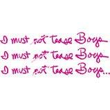 I must not tease boys tshirt