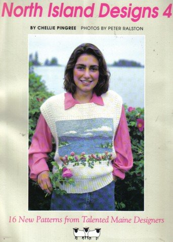 North Island Designs - 16 Patterns to Knit  by Maine Designers