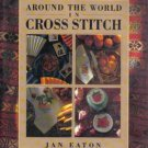 Around the World in Cross Stitch