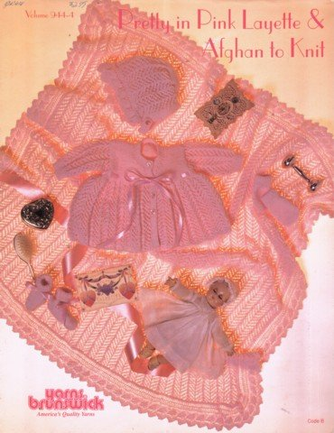 Pretty in Pink Layette & Afghan to Knit