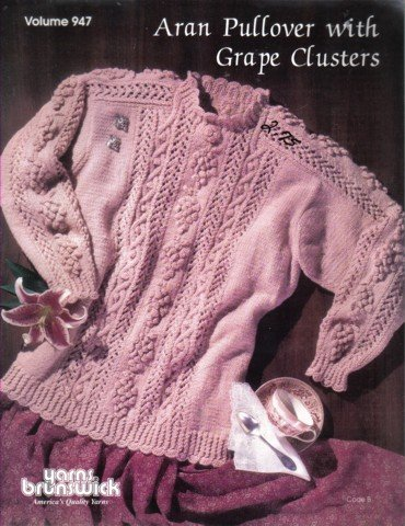 "Brunswick Aran Pullover with Grape Clusters Knitting Patterns sizes 30"" - 44"""