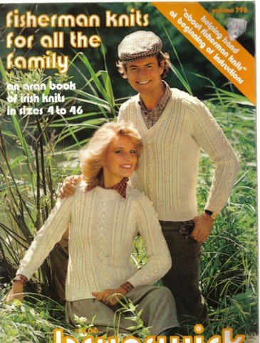 Brunswick Fisherman Knits for all the Family Aran book of Irish Knits 4 to 46 no 798