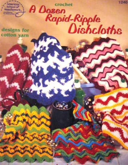 A Dozen Rapid-Ripple Dishcloths designs for Cotton Yarn Crochet Patters