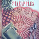 The Pick of the Pineapples  Vintage Crochet Patterns