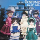 "Crochet Victorian Doll Costumes for 15"" Dolls"