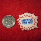 1970's American USA Refrigerator Magnet: America For Me!