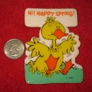 Vintage 1980's Cartoon Refrigerator Magnet: Hi! Happy Spring! - Oversized