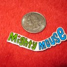 1980's Cartoon Series Refrigerator Magnet: Mighty Mouse Logo