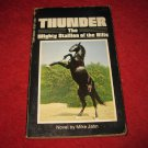1978 Thunder, The Mighty Stallion of the Hills - by Mike Jahn - paperback