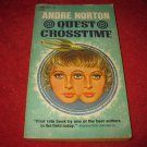 1965 Quest Crosstime - by Andre Norton - paperback