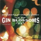 Congratulations...I'm Sorry by Gin Blossoms (CD, Feb-1996, A&M (USA))