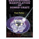 Gravitational Manipulation of Domed Craft