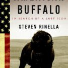 American Buffalo : In Search of a Lost Icon
