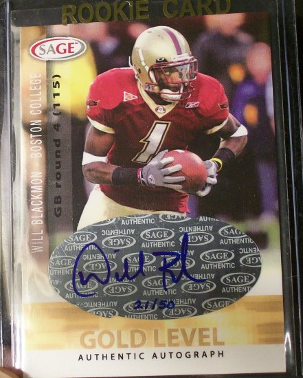 2006 Sage Rookie Auto #A6 Will Biackmon Ser# 21/50 Gold Level