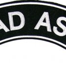 Bad Ass Patch Top Rocker Black Back Patches for Vest Jacket