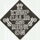 Keep Calm and Ride On Patch Badge Biker Motorcycle Jacket Vest Shirt Size 3""
