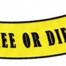 Live Free or Die Patch Badge For Biker Jacket Vest or Shirt Bottom Rocker New