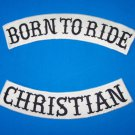 BORN TO RIDE CHRISTIAN BACK PATCHES ROCKERS FOR MOTORCYCLE BIKER VEST JACKET