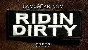 RIDIN DIRTY White on Black Small Badge for Biker Vest jacket Motorcycle Patch