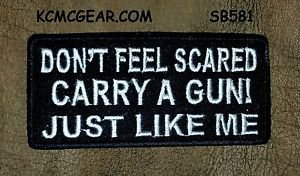 DON'T FEEL SCARED Small Badge for Biker Vest Jacket Motorcycle Patch