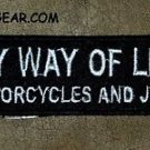 MY WAY OF LIFE Small Badge for Biker Vest Jacket Motorcycle Patch