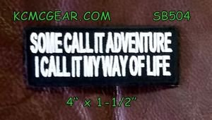 Some Call It Adventure Small Badge for Biker Vest Jacket Motorcycle Patch