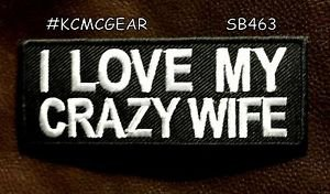 I LOVE MY CRAZY WIFE Small Badge for Biker Vest Jacket Motorcycle Patch