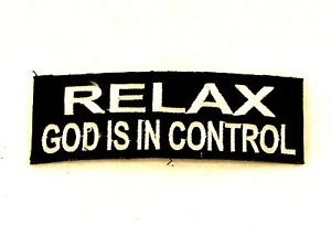 Relax God is in Control Small Badge Biker Vest Jacket Patch SB818