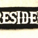 President White on Black Small Badge for Biker Vest Jacket Patch