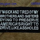 I'M SICK AND TIRED White on Black Small Badge for Biker Vest Motorcycle Patch