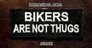 BIKERS ARE NOT THUGS Small Badge for Biker Vest Motorcycle Patch