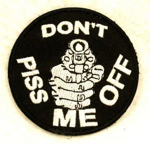 Don�t piss me off White on black Small Badge Biker Vest Motorcycle Patch