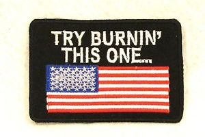 TRY BURNIN' WITH US. FLAG Small Badge for Biker Vest Jacket Motorcycle Patch
