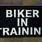 BIKER IN TRAINING White on Black Small Badge for Biker Vest Motorcycle Patch