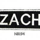 ZACH Name Tag Patch Iron or sew on for Shirt Jacket Vest New BIKER Patches