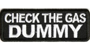 Check the Gas Dummy Patch funny for Biker Vest Jacket Shirt New