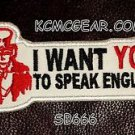 I WANT YOU TO SPEAK ENGLISH Small Badge for Biker Vest Motorcycle Patch