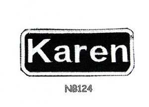 KAREN Name Tag Patch Iron or sew on for Shirt Jacket Vest New BIKER Patches