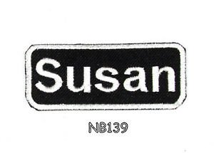 SUSAN Name Tag Patch Iron or sew on for Shirt Jacket Vest New BIKER Patches 145