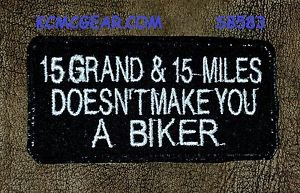 15 GRAND and 15 MILES Small Badge for Biker Vest Jacket Motorcycle Patch