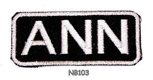 ANN Name Tag Patch Iron or sew on for Shirt Jacket Vest New BIKER Patches