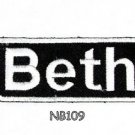 BETH Name Tag Patch Iron or sew on for Shirt Jacket Vest New BIKER Patches