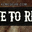 LIVE TO RIDE White on Black Small Badge for Biker Vest Jacket Motorcycle Patch