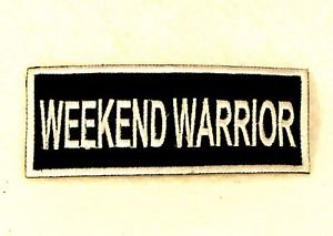Weekend Warrior White on black Small Badge Biker Vest Jacket Patch SB826
